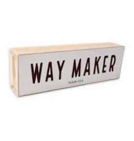 Waymaker Shelf Sitter