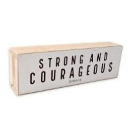 Shelf Sitter - Strong & Courageous Black Text on White BackgroundBackground