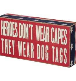 Box Sign - Heroes Dog Tags
