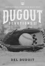 Dugout Devotions II: Inspirational Hits for MLB's Best