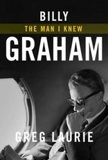 Billy Graham:  The Man I Knew