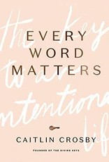Every Word Matters
