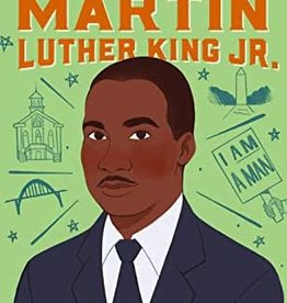 The Story of Martin Luther King Jr.: A Biography Book for New Readers)