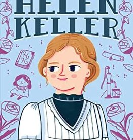 The Story of Helen Keller: A Biography Book for New Readers