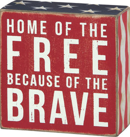 Box Sign - Home Of The Free