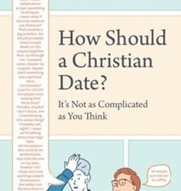 How Should a Christian Date? It's Not As Complicated As You Think