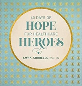 40 Days of Hope for Healthcare Heroes