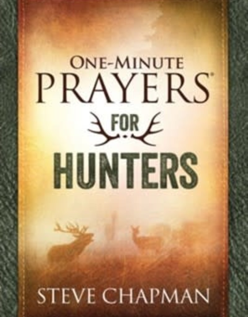One-Minute Prayers for Hunters