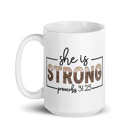 She Is Strong Mug