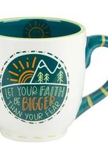Let Your Faith Be Bigger than Fear Mug