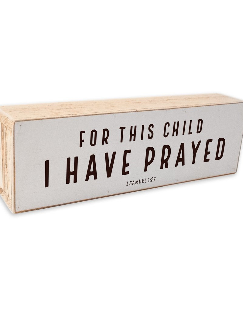 12 x 4 Shelf Sitter | For This Child ( Black letters on White)