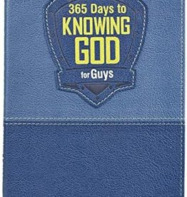 365 DAYS TO KNOWING GOD FOR GUYS