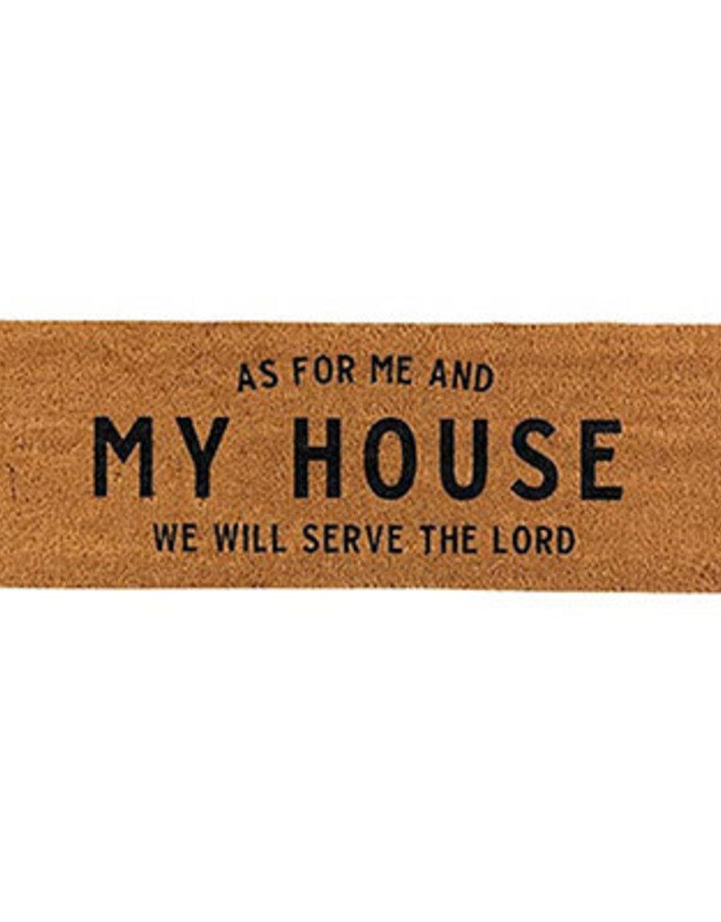 "Coir Doormat - As For Me And My House (30"" x 10"") Coir Doormat - As For Me And My House (30"" x 10"")"