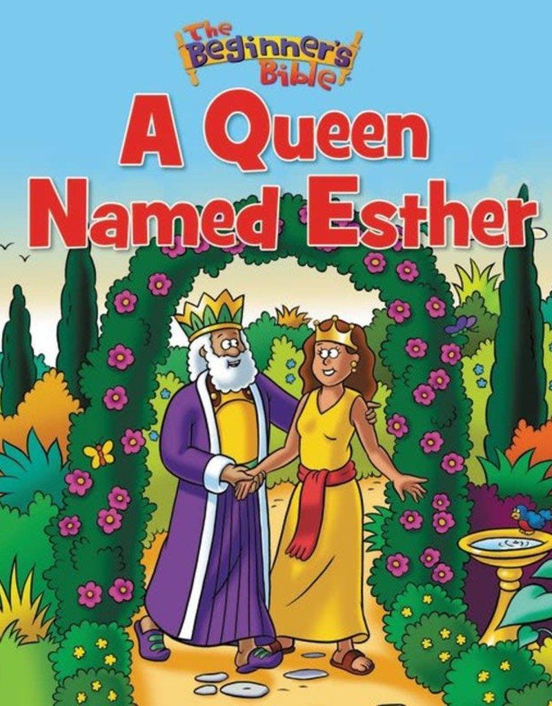 Beginner's Bible A Queen Named Esther