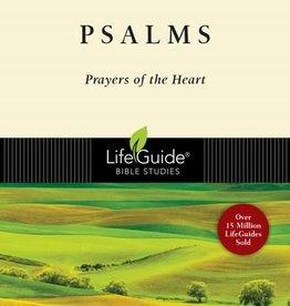 Psalms :Prayers of the Heart (LifeGuide Bible Studies)
