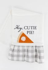 Hey Cutie Pie  Dish Towel