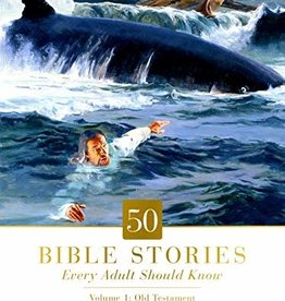 50 Bible Stories Every Adult Should Know: Volume 1: Old Testament