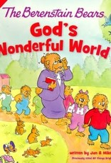 Berenstain Bears God's Wonderful World