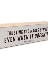 12X4 Trusting God Shelf Sitter Black Text on White Background