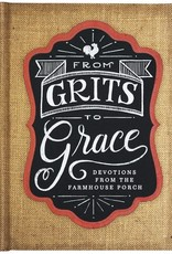 From Grits to Grace