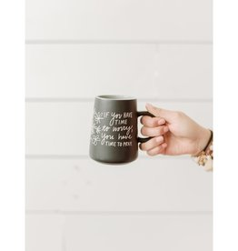 If You Have Time to Worry Mug