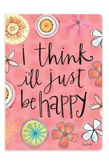 I Think I'll Just be Happy Journal