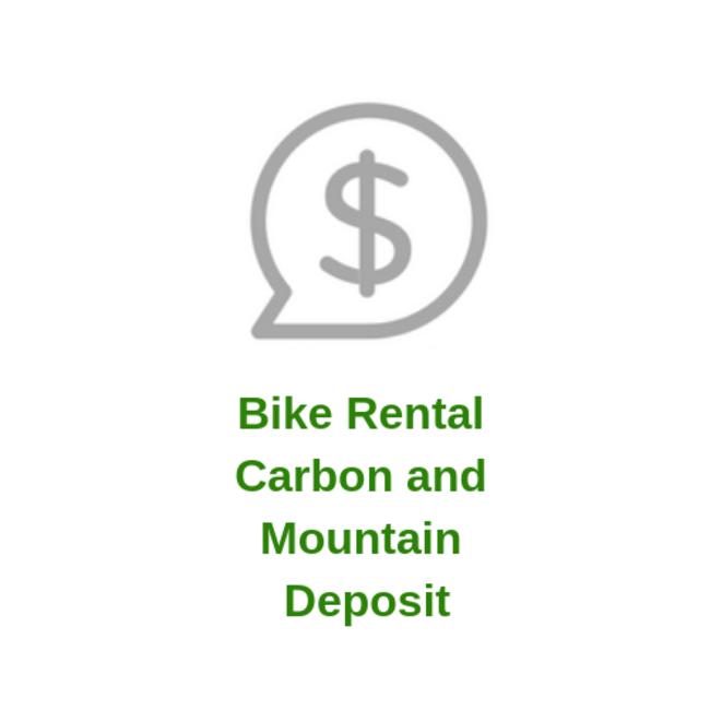 Bike Rental Carbon and Mountain Deposit