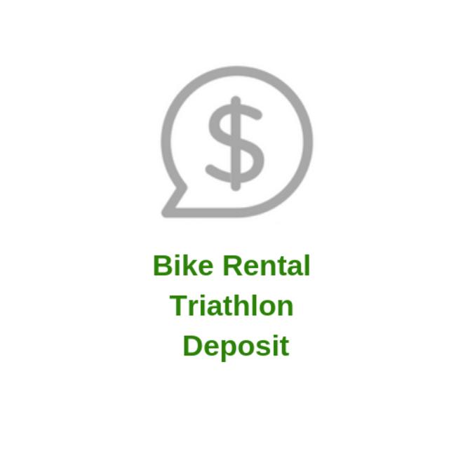 Bike Rental Triathlon Deposit