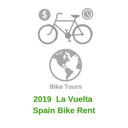2019  La Vuelta Spain Bike Rent