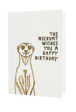 Hat + Wig + Glove The meerkat wishes you a happy birthday letterpress card