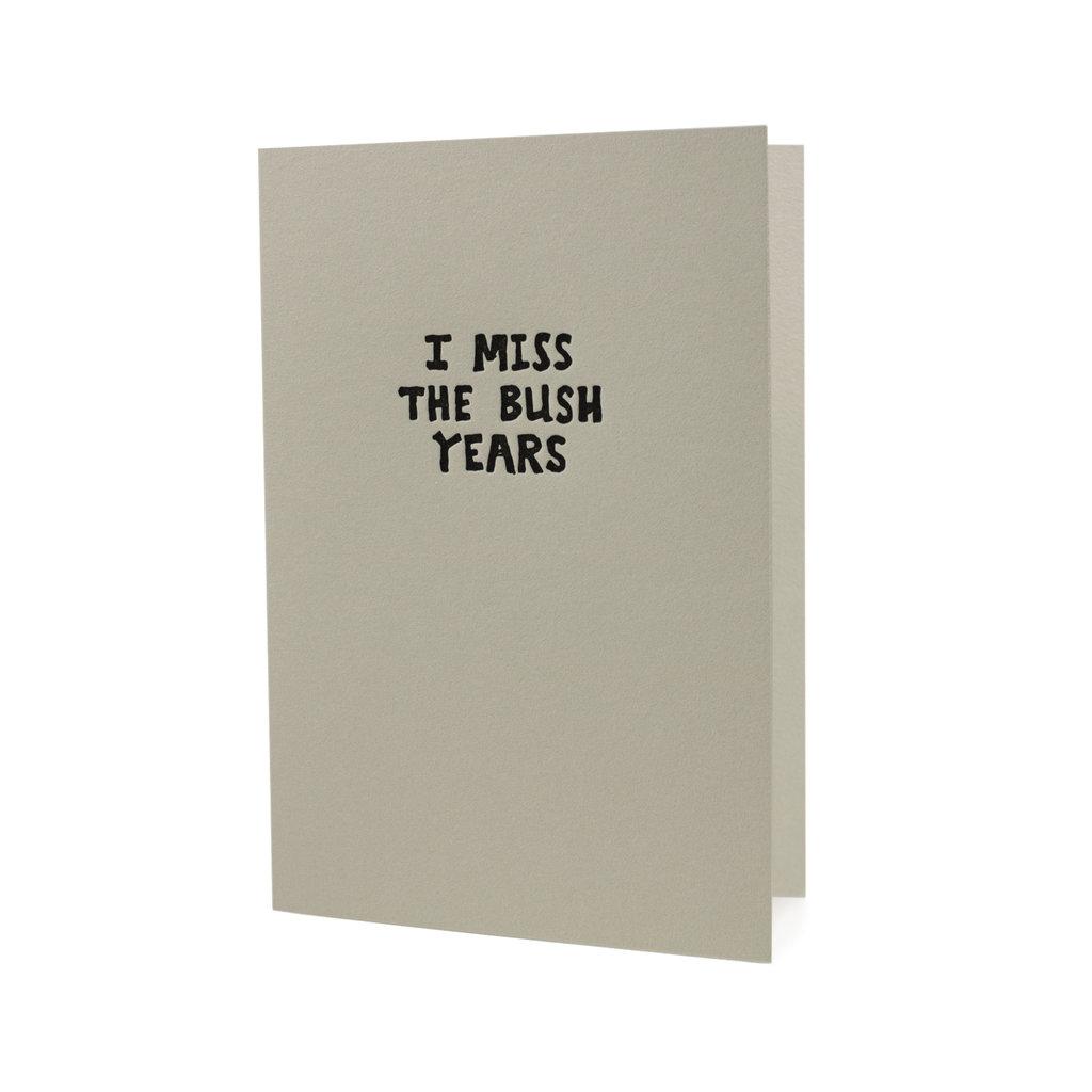 Hat + Wig + Glove i miss the bush years letterpress card