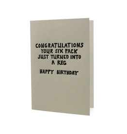 Hat + Wig + Glove Congratulations Your Six Pack Turned into a Keg Happy Birthday letterpress card