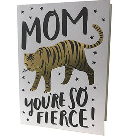 Mom You're So Fierce letterpress card