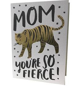 Mom You're So Fierce