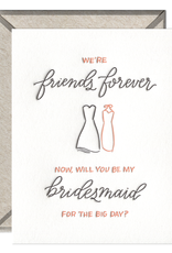 Ink Meets Paper Friends Forever Bridesmaid Letterpress Card