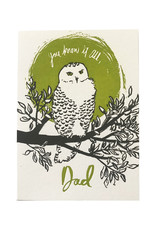 You Know it All Owl Dad Letterpress Card