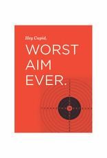 Worst Aim Ever