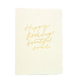The Little Press Happy Birthday Beautiful Soul - handmade paper