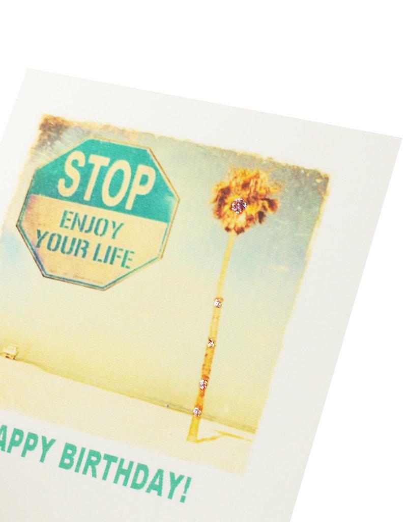 Enjoy life Birthday