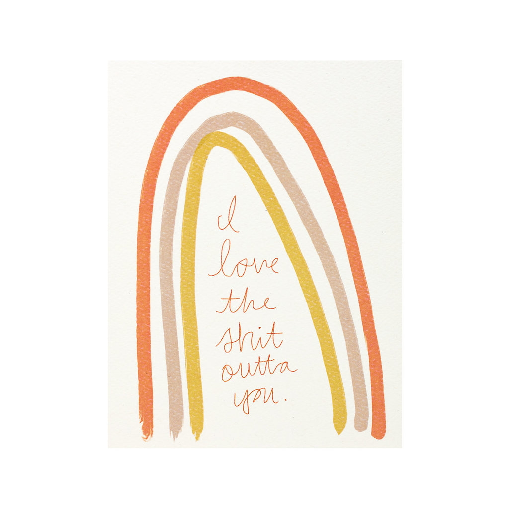Maija Rebecca Hand Drawn I Love the Shit Outta You Greeting Card