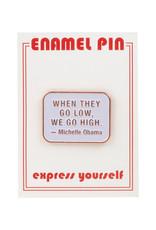 the found Michelle Obama Quote Pin