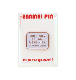 the found Michelle Obama Quote Pin