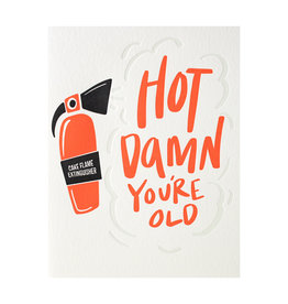 Dahlia Press Hot Damn You're Old - Letterpress Card