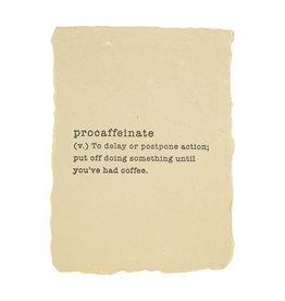Paper Baristas Procaffeinate definition