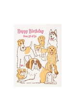 Ilee Papergoods Dogs Happy Birthday From All Of Us