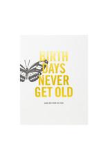 Woodsy Foxman Birthdays Never Get Old Letterpress Card