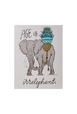 Wild Ink Press Irrelephant Birthday Card
