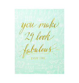 Wild Ink Press You Make 29 Look Fabulous