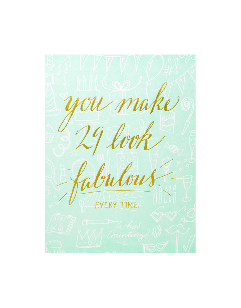 Wild Ink Press You Make 29 Look Fabulous