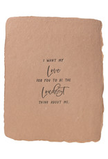 Paper Baristas Love The Loudest Maya Angelou Card